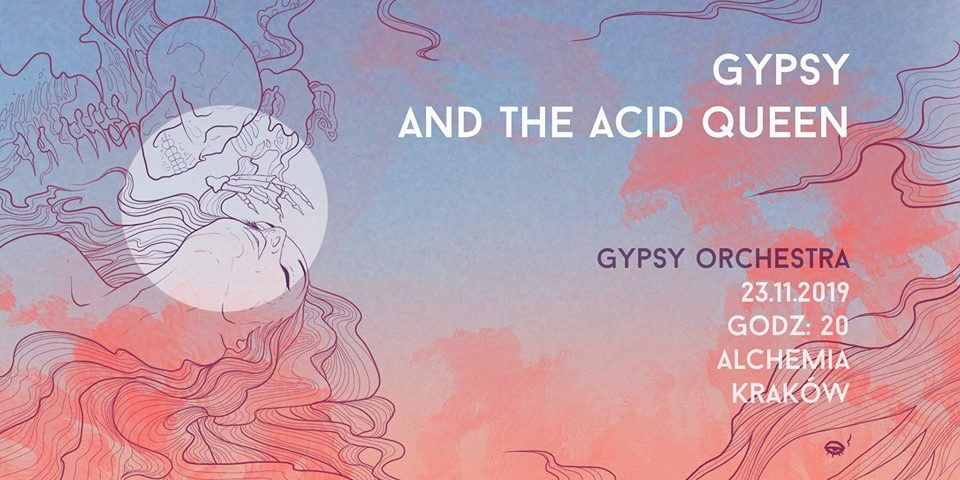 Gypsy and the Acid Queen