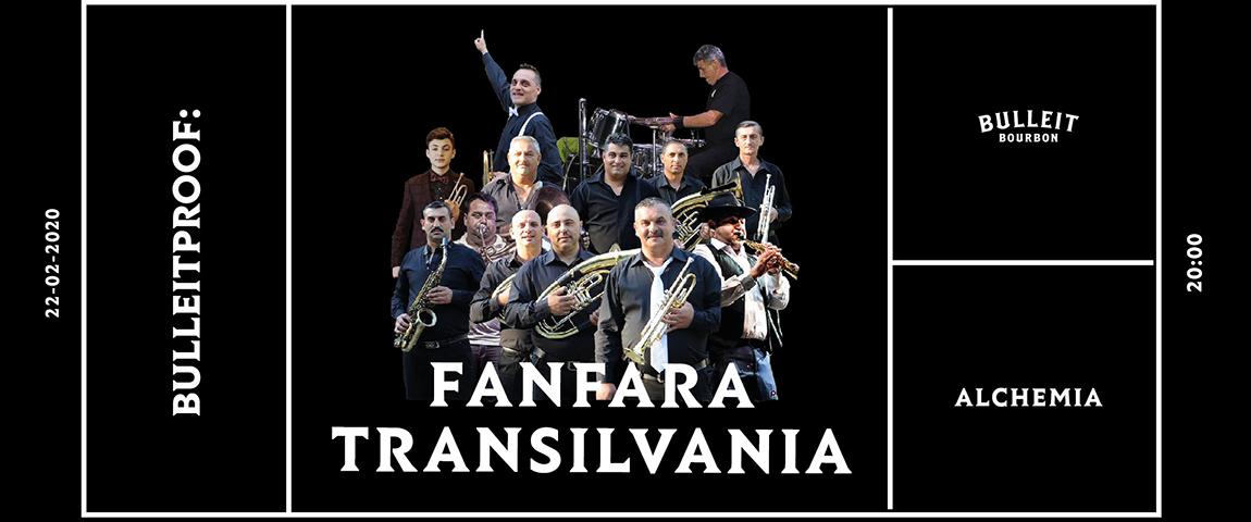 Bulleitproof –  Fanfara Transilvania – Balkan Gypsy Brass Band